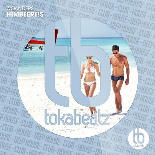 HIMBEERE!S - Woanders (Toka Beatz/Believe)