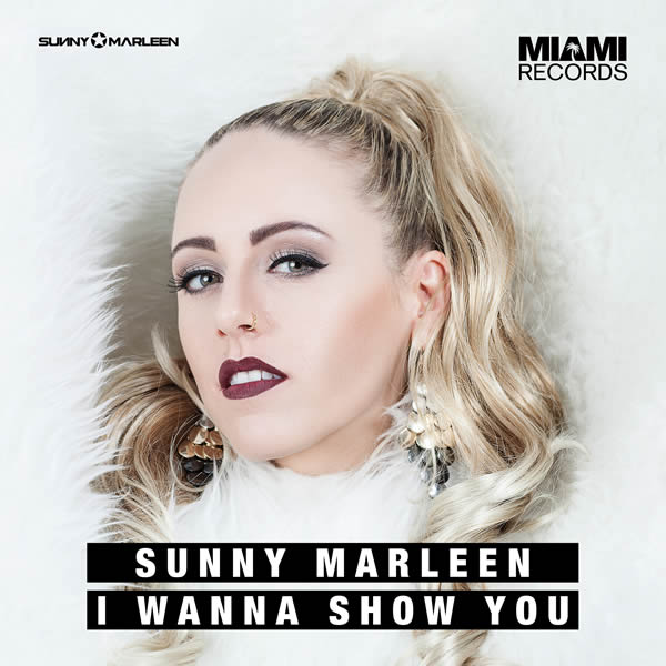SUNNY MARLEEN - I Wanna Show You (Miami Records/MORE/KNM)