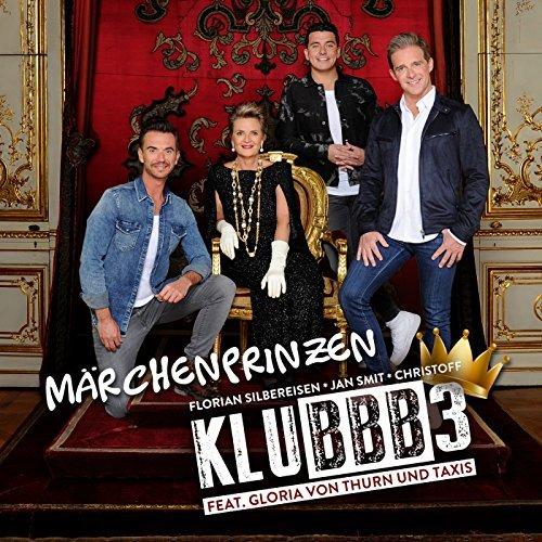 KLUBBB3 FEAT. GLORIA VON THURN UND TAXIS - Märchenprinzen (Electrola/Universal/UV)