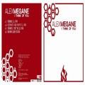 ALEX MEGANE - I Think Of You (BE52)