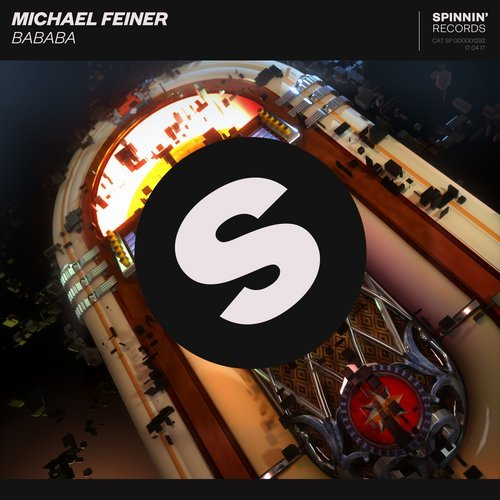 MICHAEL FEINER - Bababa (Spinnin)