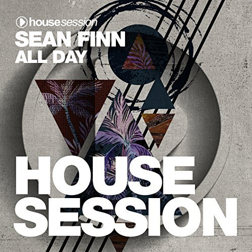 SEAN FINN - All Day (Housesession)