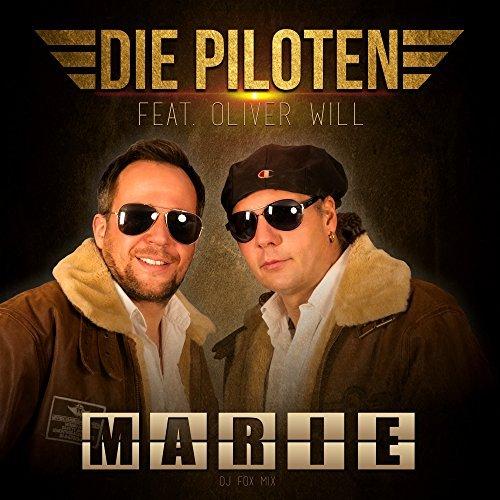 DIE PILOTEN FEAT. OLIVER WILL - Marie (DJ Fox Mix) (Best Mix)
