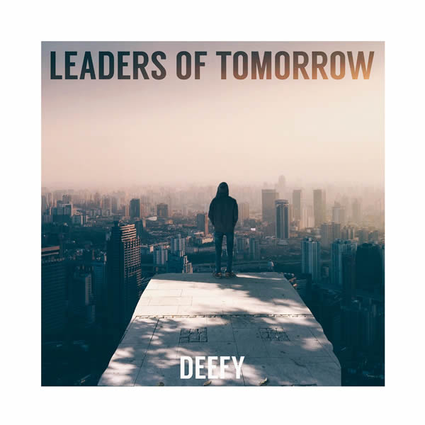 DEEFY - Leaders Of Tomorrow (BMG/Warner)