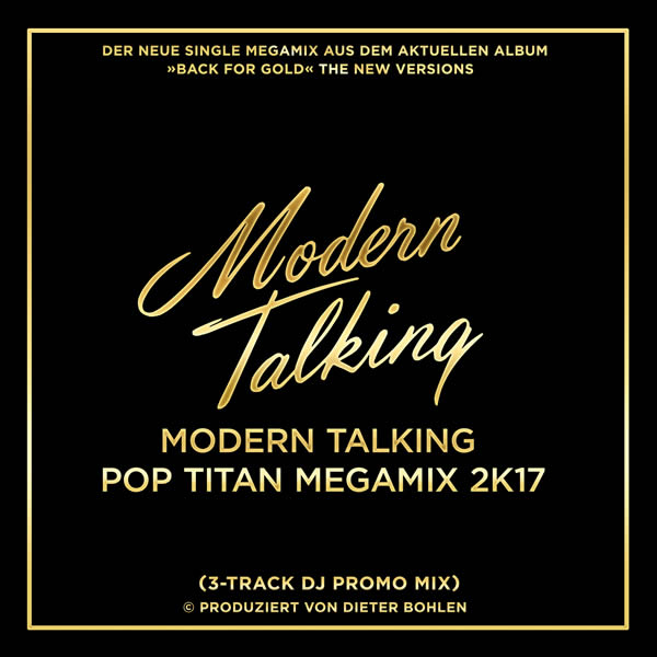 MODERN TALKING - Pop Titan Megamix 2K17 (Sony)