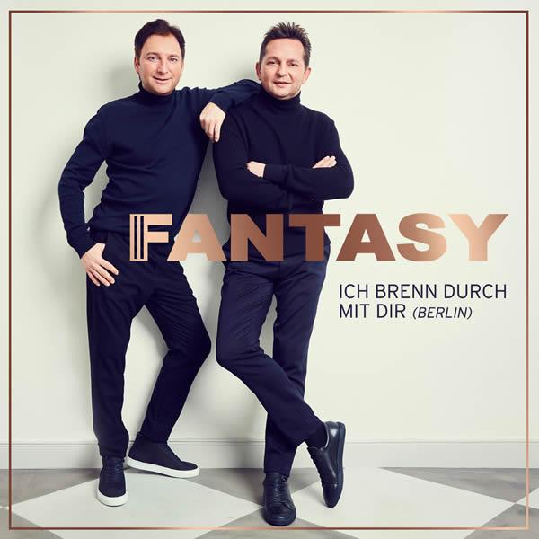 FANTASY - Ich Brenn Durch Mit Dir (Berlin) (Ariola/Sony)