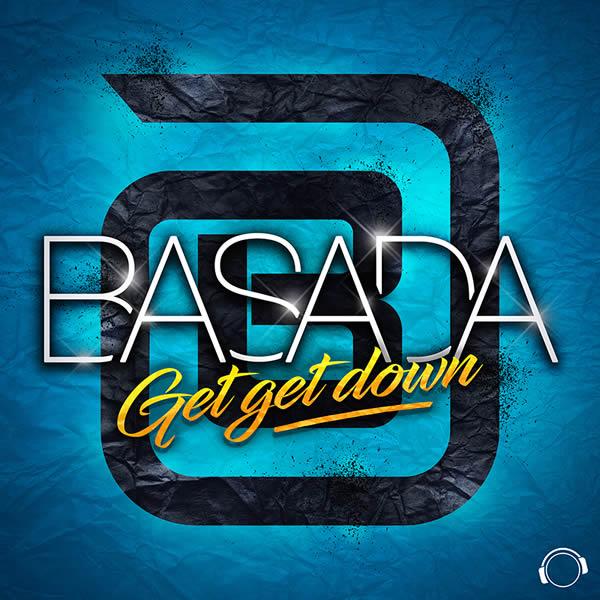 BASADA - Get Get Down (Mental Madness/KNM)