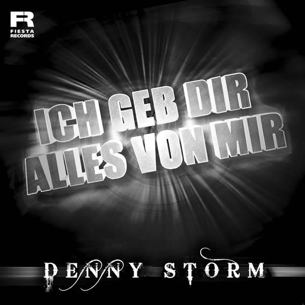 DENNY STORM - Ich Geb Dir Alles Von Mir (Fiesta/KNM)