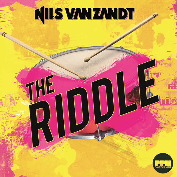NILS VAN ZANDT - The Riddle (Planet Punk/KNM)