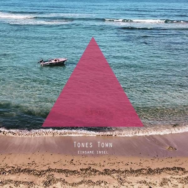 TONES TOWN - Einsame Insel (POPCAT)