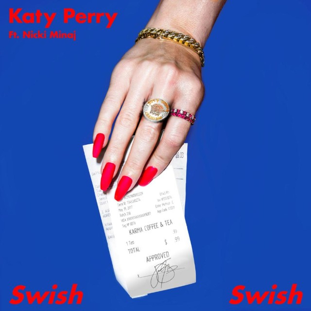 KATY PERRY FEAT. NICKI MINAJ - Swish Swish (Capitol/Universal/UV)