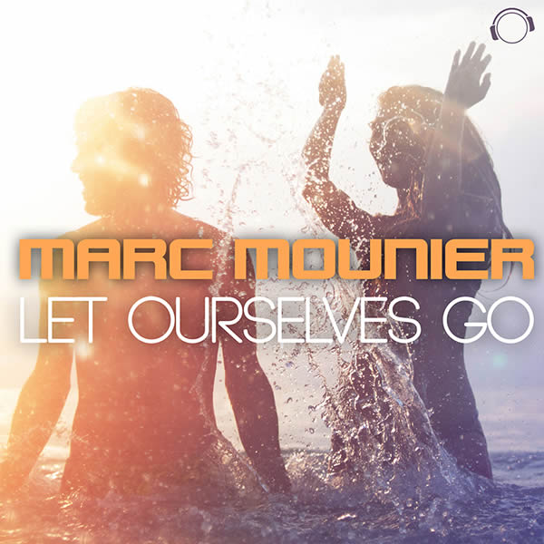 MARC MOUNIER - Let Ourselves Go (Mental Madness/KNM)