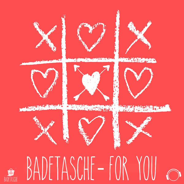 BADETASCHE - For You (Mental Madness/KNM)