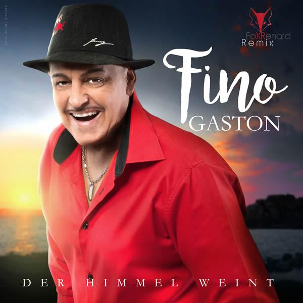 FINO GASTON - Der Himmel Weint (Fiesta/KNM)