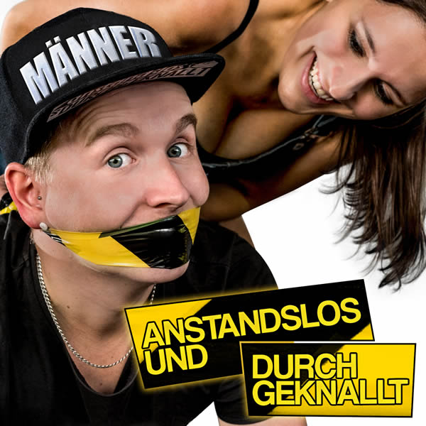 ANSTANDSLOS & DURCHGEKNALLT - Männer (Nitron/Sony)