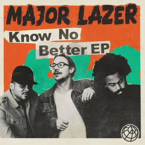 MAJOR LAZER FEAT. TRAVIS SCOTT & CAMILA CABELLO & QUAVO - Know No Better (Because/Warner)