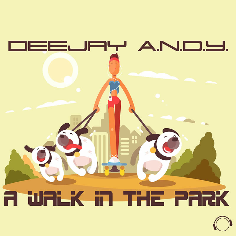 DEEJAY A.N.D.Y. - A Walk In The Park (Mental Madness/KNM)