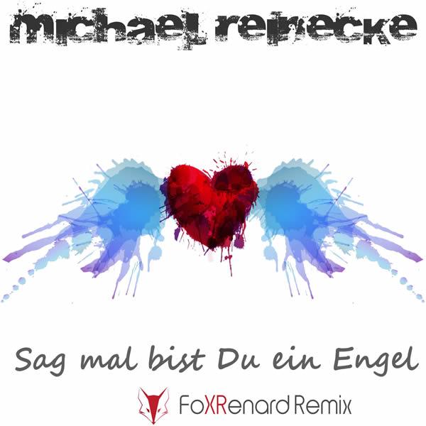 MICHAEL REINECKE - Sag Mal Bist Du Ein Engel (Fiesta/KNM)