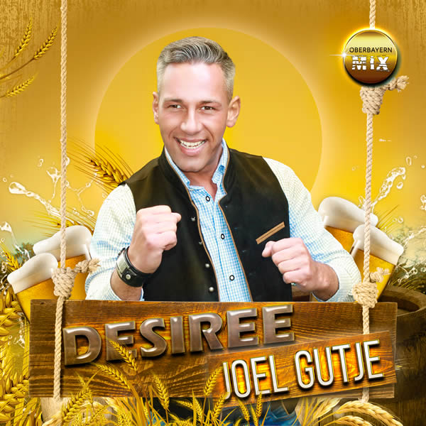 JOEL GUTJE - Désirée (Oberbayern Mix) (Fiesta/KNM)