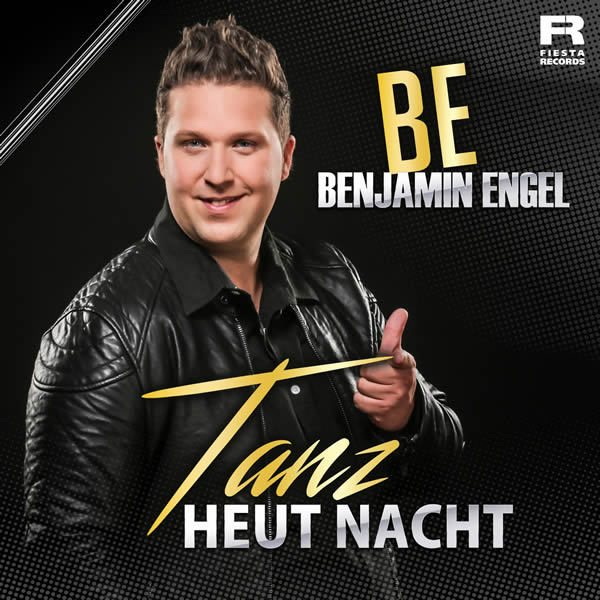 BENJAMIN ENGEL - Tanz Heut Nacht (Fiesta/KNM)