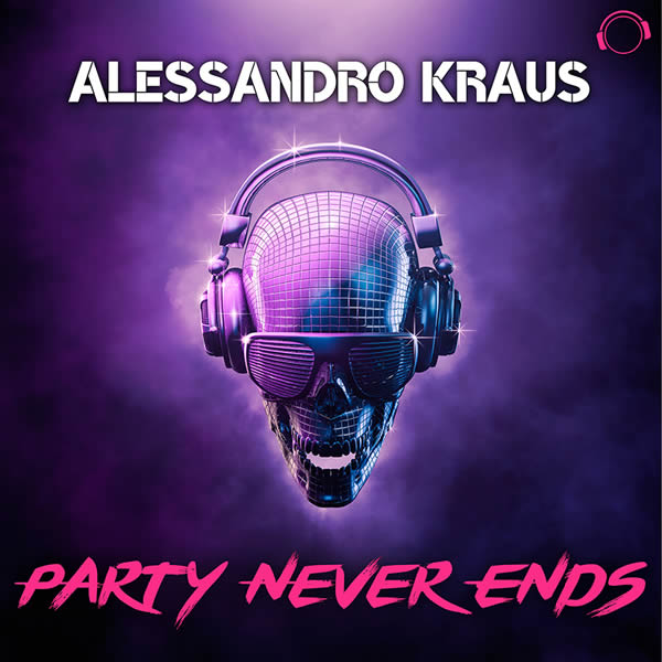 ALESSANDRO KRAUS - Party Never Ends (Mental Madness/KNM)