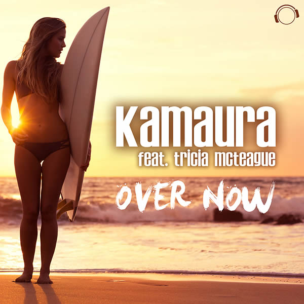 KAMAURA FEAT. TRICIA MCTEAGUE - Over Now (Mental Madness/KNM)