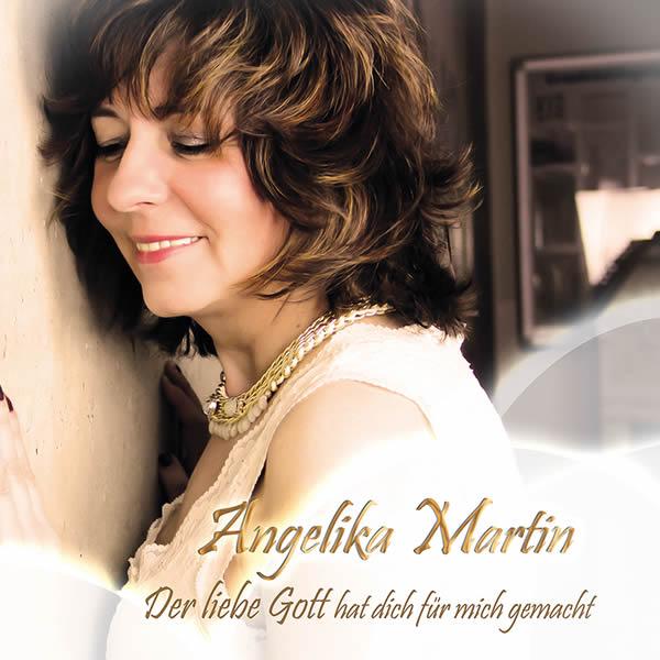 ANGELIKA MARTIN - Der Liebe Gott Hat Dich Für Mich Gemacht (Foxdog)
