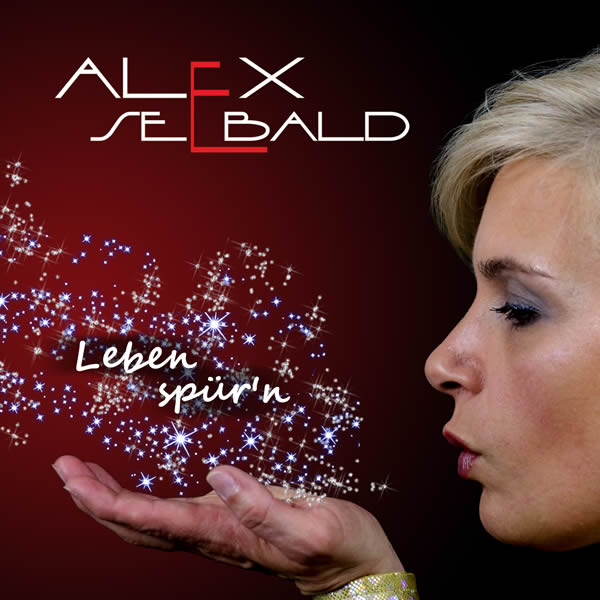 ALEX SEEBALD - Leben Spür'n (Fiesta/KNM)