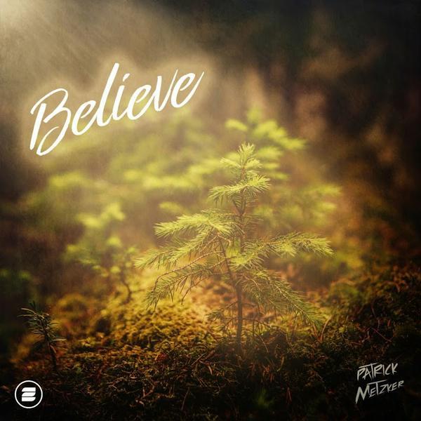 PATRICK METZKER - Believe (Zooland/KNM)