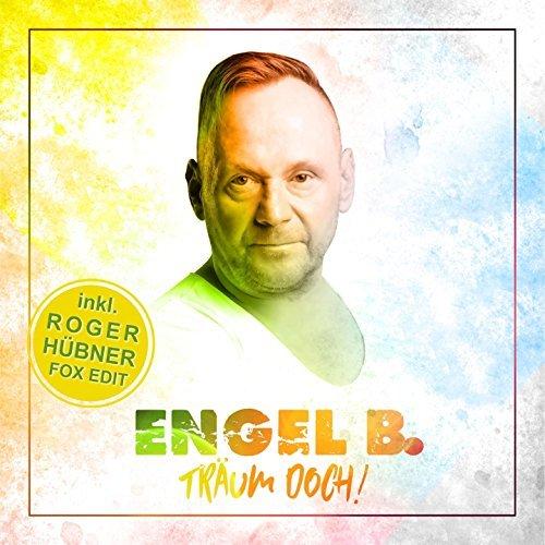 ENGEL B. - Träum Doch! (Roger Hübner Fox Edit) (Hitmix)
