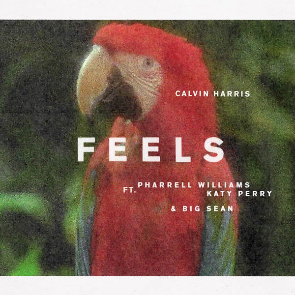 CALVIN HARRIS FEAT. PHARRELL WILLIAMS, KATY PERRY & BIG SEAN - Feels (Columbia/Sony)