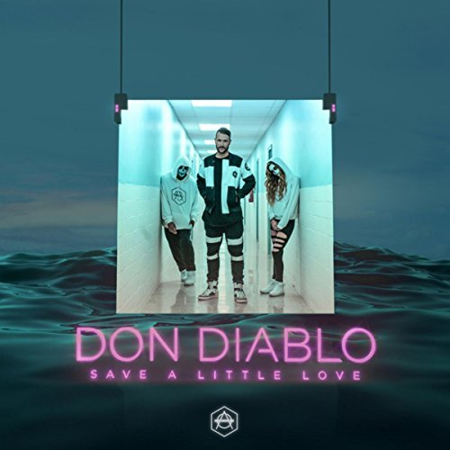 DON DIABLO - Save A Little Love (Hexagon/Spinnin)