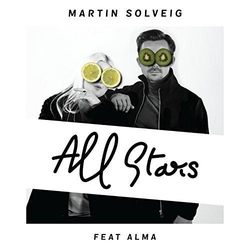 MARTIN SOLVEIG FEAT. ALMA - All Stars (Universal/UV)