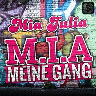 MIA JULIA - M.I.A. Meine Gang (Summerfield)