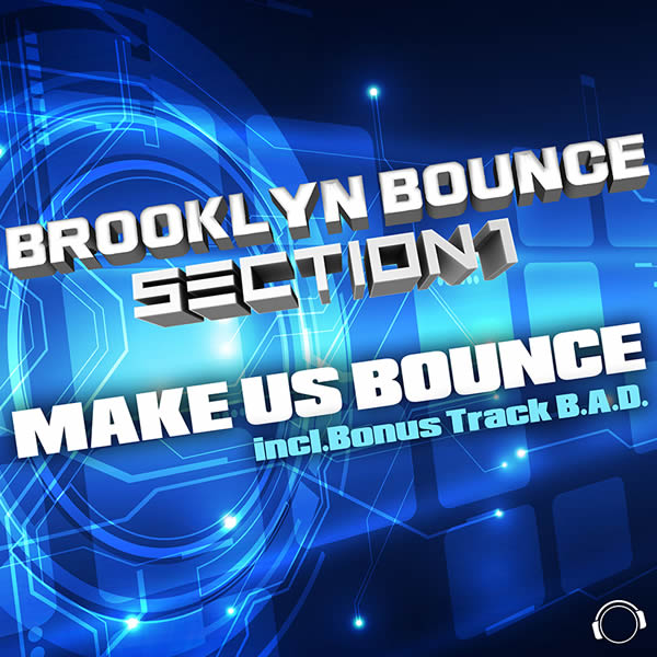 BROOKLYN BOUNCE & SECTION 1 - Make Us Bounce (Mental Madness/KNM)