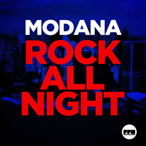 MODANA - Rock All Night (Planet Punk/KNM)