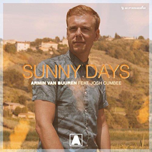 ARMIN VAN BUUREN FEAT. JOSH CUMBEE - Sunny Days (Armada/Kontor/KNM)