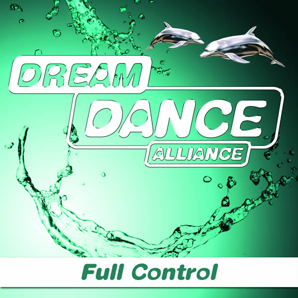 DREAM DANCE ALLIANCE - Full Controll (7th Sense/Nitron/Sony)