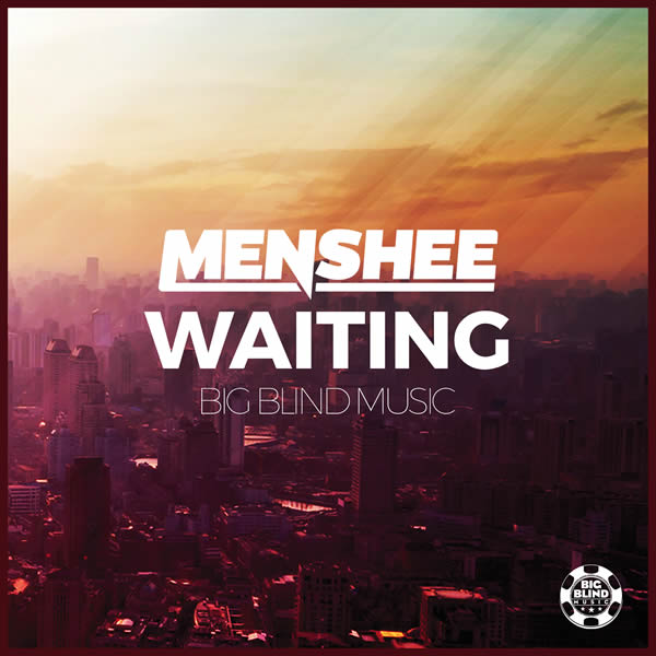 MENSHEE - Waiting (Big Blind/Planet Punk/KNM)