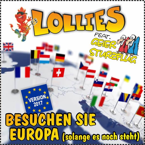 LOLLIES FEAT. GEIER STURZFLUG - Besuchen Sie Europa (Solange Es Noch Steht) Version 2017 (Update Media/KNM)