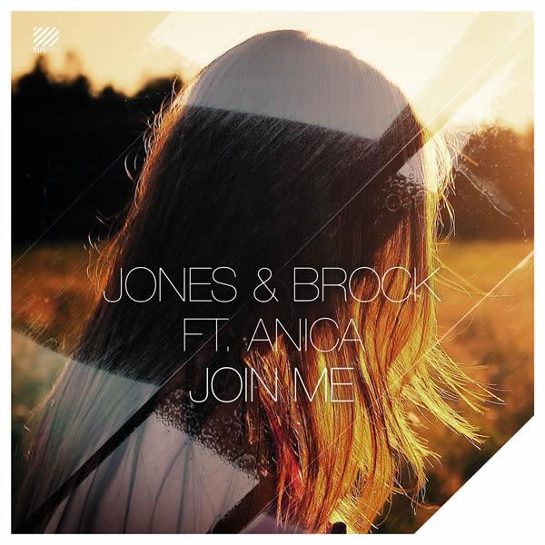 JONES & BROCK FEAT. ANICA - Join Me (Warner)
