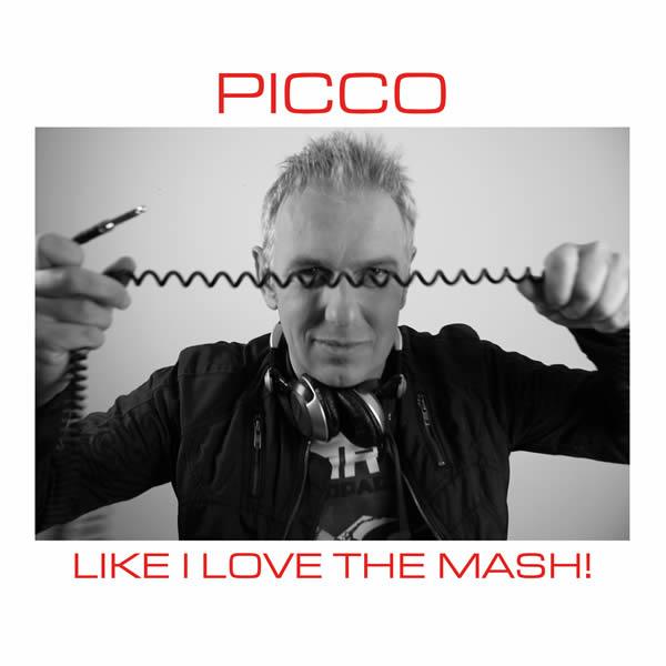 PICCO - Like I Love The Mash (SHOONZ/JOMPSTA/KNM)