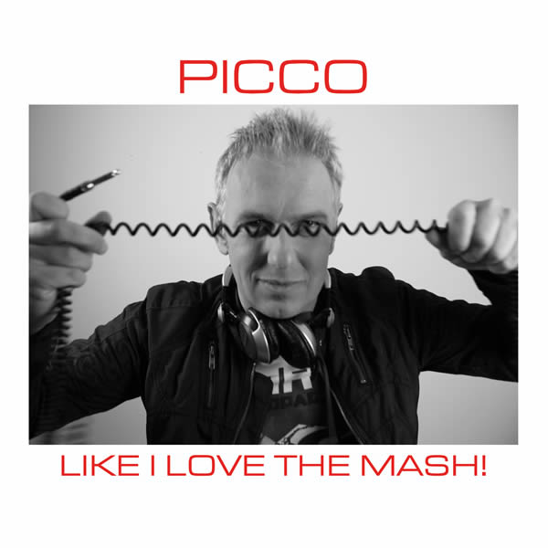 PICCO - Like I Love The Mash (Shoonz/Jompsta/KNM)