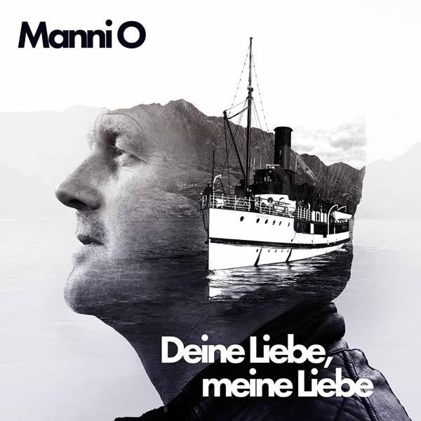 MANNI O. - Deine Liebe, Meine Liebe (Hömma)