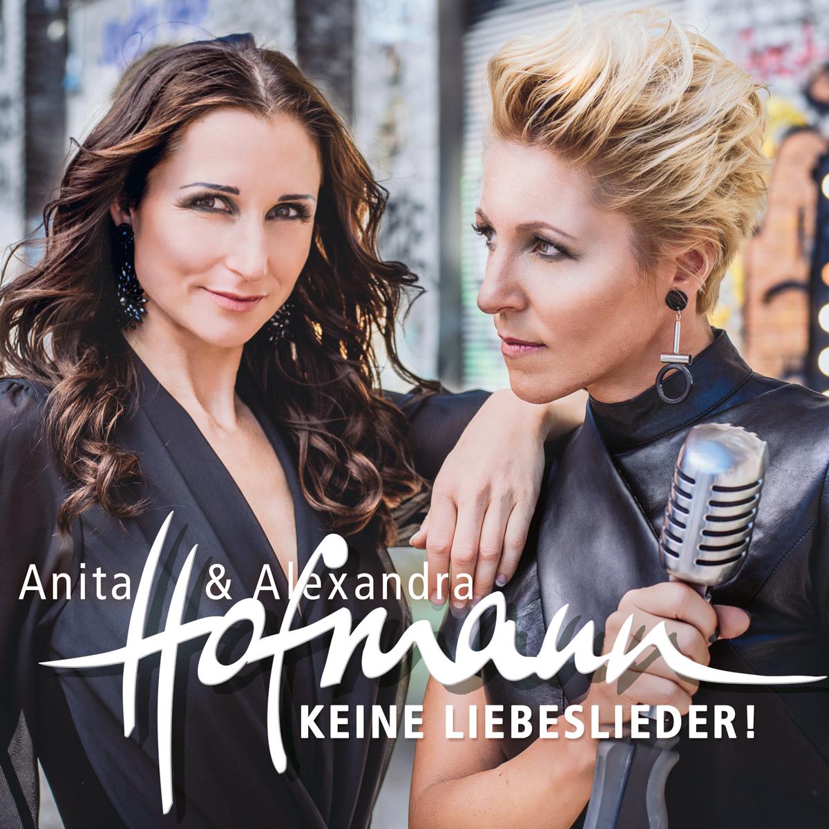 ANITA & ALEXANDRA HOFMANN - Keine Liebeslieder (DA Music)
