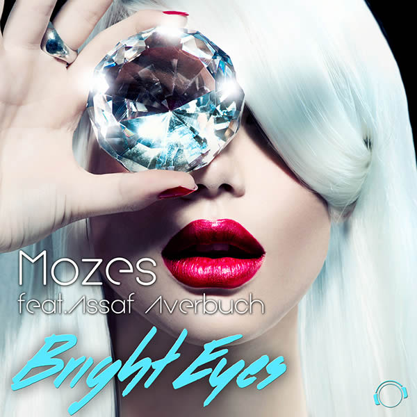 MOZES FEAT. ASSAF AVERBUCH - Bright Eyes (Mental Madness/KNM)