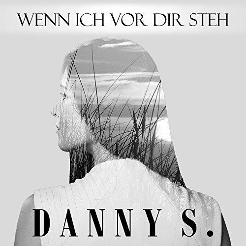 DANNY S. - Wenn Ich Vor Dir Steh (Fiesta/KNM)