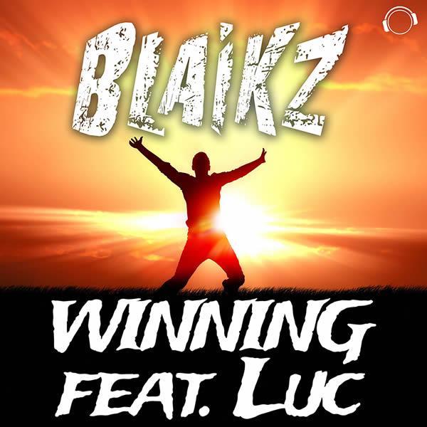 BLAIKZ FEAT. LUC - Winning (Mental Madness/KNM)