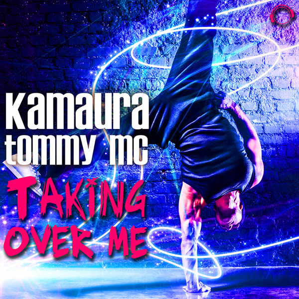 KAMAURA & TOMMY MC - Taking Over Me (Mental Madness/KNM)