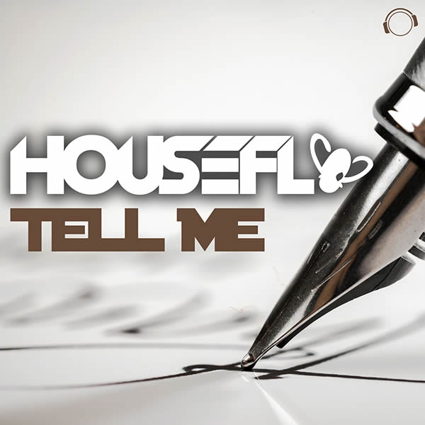 HOUSEFLY - Tell Me (Mental Madness/KNM)